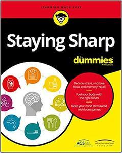 Staying Sharp For Dummies [Repost]