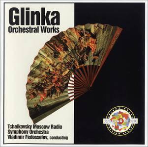 Tchaikovsky Moscow RSO, Vladimir Fedoseyev - Mikhail Glinka: Orchestral Works (1995)