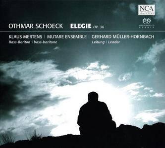 Klaus Mertens, Mutare Ensemble, Gerhard Müller-Hornbach - Othmar Schoeck: Elegie (2008)
