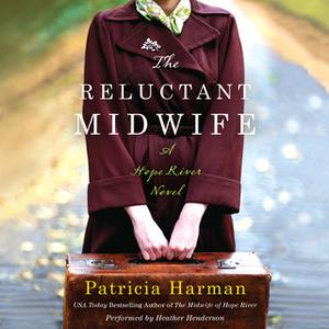 «The Reluctant Midwife» by Patricia Harman