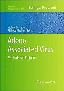 Adeno-Associated Virus: Methods and Protocols