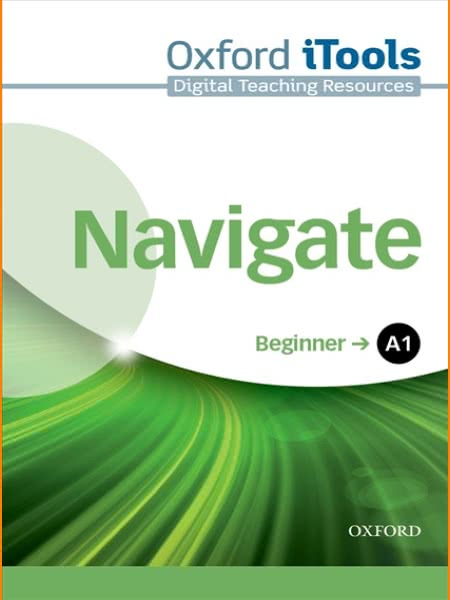 ENGLISH COURSE • Navigate Beginner A1 • iTools DVD (2016)