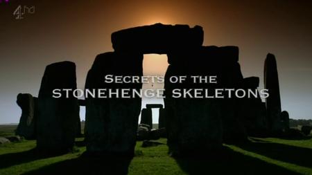 Channel 4 - Secrets of the Stonehenge Skeletons (2013)