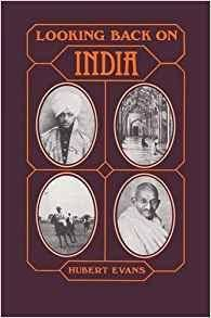 Looking Back on India by Hubert Evans