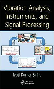 Vibration Analysis, Instruments, and Signal Processing (Repost)