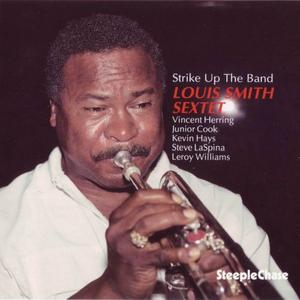 Louis Smith - Strike Up The Band (1991) {SteepleChase}