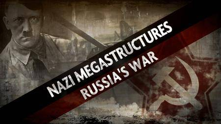 Nazi Megastructures - Russia's War Series 5: The Battle of Kursk (2018)