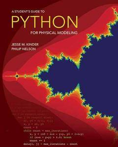 A Student's Guide to Python for Physical Modeling (Repost)