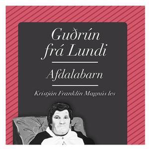 «Afdalabarn» by Guðrún frá Lundi