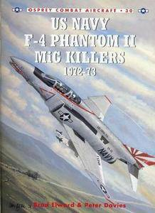 US Navy F-4 Phantom II MiG Killers (2) 1972-73 (Osprey Combat Aircraft 30) (Repost)