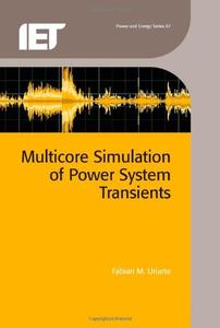 Multicore Simulation of Power System Transients (Repost)
