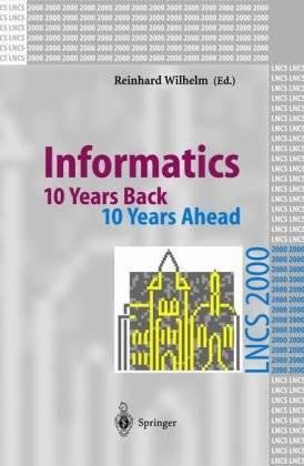 Informatics: 10 Years Back. 10 Years Ahead (Repost)