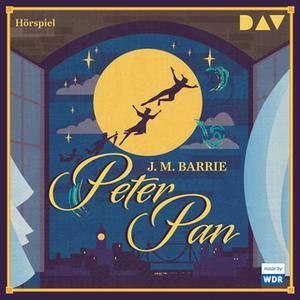 «Peter Pan» by James Matthew Barrie