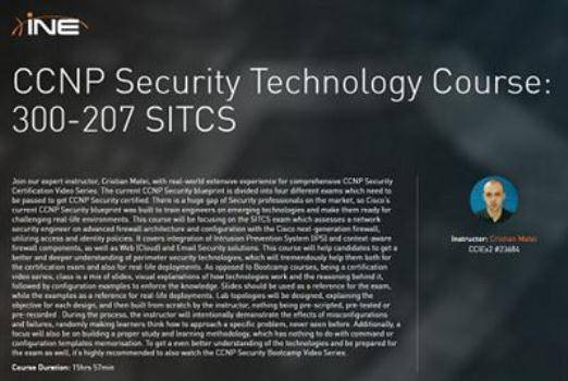INE - CCNP Security Technology Course 300-207 SITCS