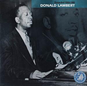 Donald Lambert - Recorded 1959-1961 (2003)