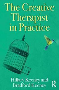 The Creative Therapist in Practice