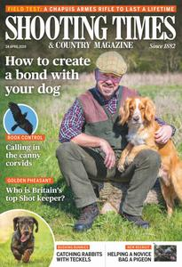Shooting Times & Country - 24 April 2019