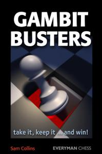 Gambit Busters: Take It, Keep It... And Win!