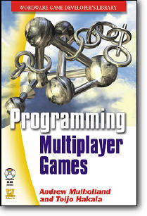 Andrew Mulholland, «Programming Multiplayer Games»