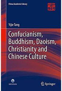 Confucianism, Buddhism, Daoism, Christianity and Chinese Culture [Repost]