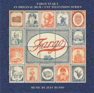 Jeff Russo - Fargo Year 3 (An Original MGM / FXP Television Series) (2017)