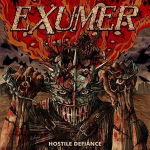 Exumer - Hostile Defiance (2019)