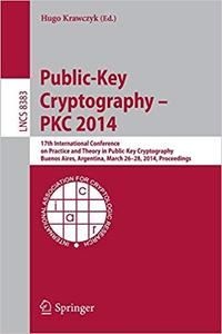 Public-Key Cryptography -- PKC 2014 (Repost)