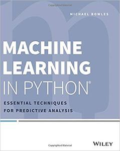 Machine Learning in Python®: Essential Techniques for Predictive Analysis