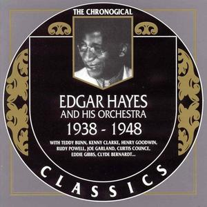 Edgar Hayes And His Orchestra - 1938-1948 (1999)