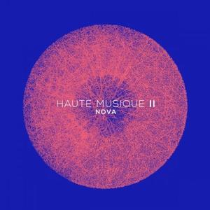 VA - Haute Musique II Nova (2017)
