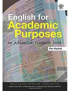 English for Academic Purposes: An Advanced Resource Book [Repost]