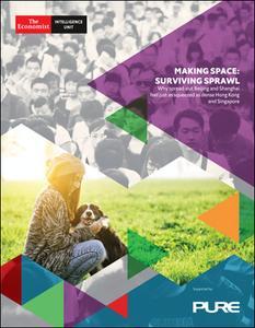 The Economist (Intelligence Unit) - Making Space : Surviving Sprawl (2018)