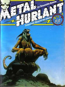 Métal Hurlant - Tome 1