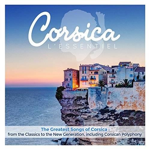 VA - Corsica L Essentiel: The Greatest Songs Of Corsica (2016)