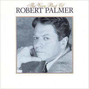 Robert Palmer - The Very Best Of Robert Palmer (1995)