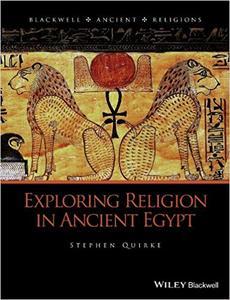 Exploring Religion in Ancient Egypt (Repost)