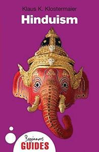 Hinduism: A Beginner's Guide (Beginner's Guides)