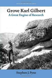Grove Karl Gilbert: A Great Engine of Research (Repost)