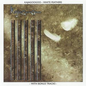 Kajagoogoo - White Feathers (1983) {2004 EMI Remaster}