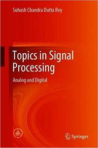 Topics in Signal Processing: Analog and Digital