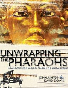 Unwrapping the Pharaohs: How Egyptian Archaeology Confirms the Biblical Timeline (repost)