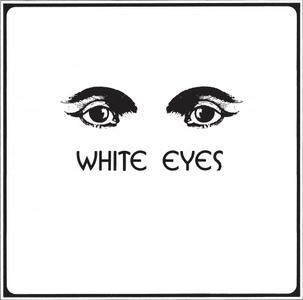 White Eyes - White Eyes (2015)