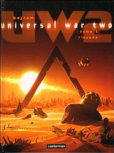 Universal War Two - Tome 3 - L'Exode (2016)