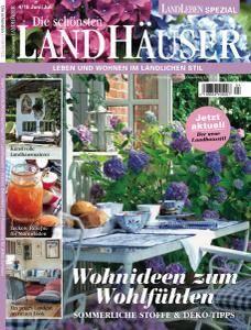 Landleben Spezial Die schönsten Landhäuser - Juni-Juli 2018