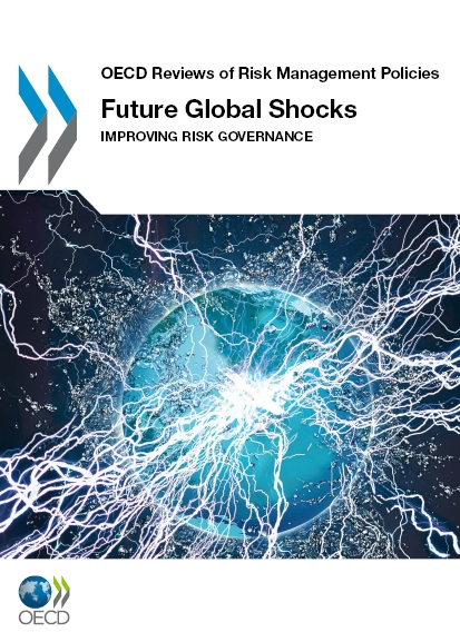 Future Global Shocks: Improving Risk Governance
