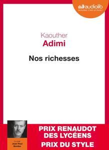 """Kaouther Adimi, """"Nos richesses"""""""