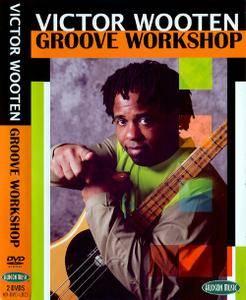 Victor Wooten - Groove Workshop [repost]