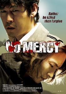 No Mercy (2010) Yongseoneun eupda