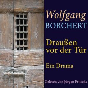 «Draußen vor der Tür» by Wolfgang Borchert