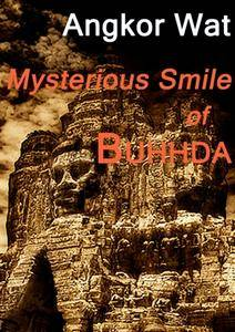Angkor Wat: Mysterious Smile of Buddha (2009)